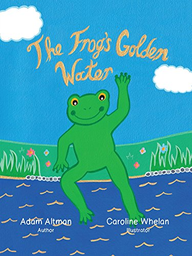 The Frog's Golden Water (English Edition)