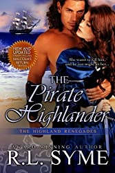 The Pirate Highlander (The Highland Renegades ) by R. L. Syme (2014-07-04)