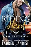 Riding Hard (Bennett Boys Ranch Book 2) (English Edition)