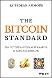 The Bitcoin Standard: The Decentralized Alternative to Central Banking (English Edition)