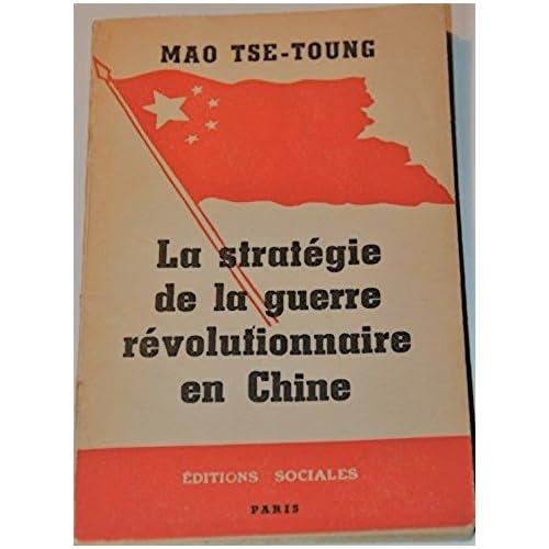 Mao-Tsé-Toung. La Stratégie de la guerre révolutionnaire en Chine. Préface par M. Magnien