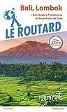 Guide du Routard Bali, Lombok...