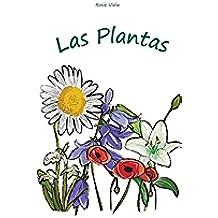 Las Plantas (Spanish Edition): (Los Niños Y La Ciencia, Aprendizaje temprano)
