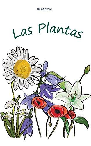 Las Plantas: (Los Niños Y La Ciencia, Aprendizaje temprano) por Rosie Viola