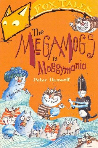 The Megamogs In Moggymania (English Edition)