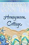 The Honeymoon Cottage (Pajaro Bay Series Book 1) by Barbara Cool Lee