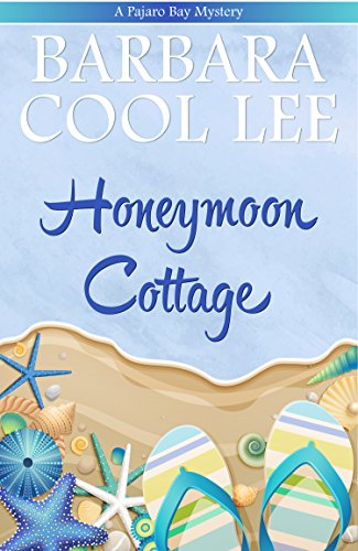 Honeymoon Cottage (A Pajaro Bay Mystery Book 1) (English Edition) -