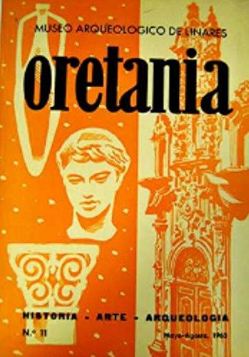 Oretania. Revista de Historia, Arte, Arqueología. Número 11. Año 1962