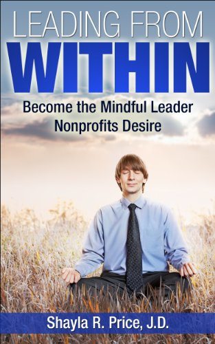 leading-from-within-become-the-mindful-leader-nonprofits-desire-english-edition