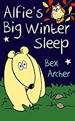 Alfie's Big Winter Sleep (Alfie Bear Book 1)