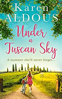 Under a Tuscan Sky by [Aldous, Karen]