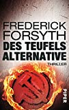 Des Teufels Alternative: Thriller