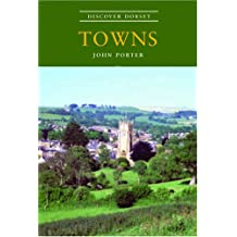 Towns (Discover Dorset)