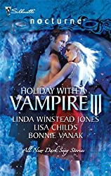 Holiday with a Vampire III: Sundown\Nothing Says Christmas Like a Vampire\Unwrapped (Silhouette Nocturne (Numbered)) by Linda Winstead Jones (2009-12-01)