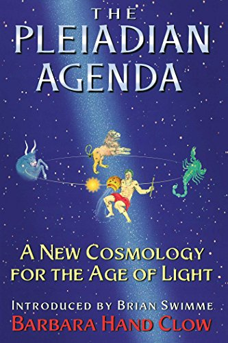 The Pleiadian Agenda: A New Cosmology for the Age of Light ...