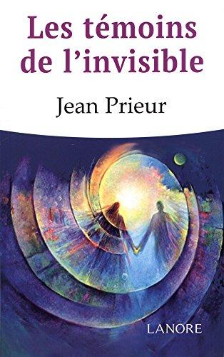 Les tmoins de l'invisible
