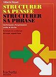 Structurer sa pensée, structurer sa phrase - Techniques d'expression orale et écrite, formation continue niveau supérieur (Livre de l'étudiant)