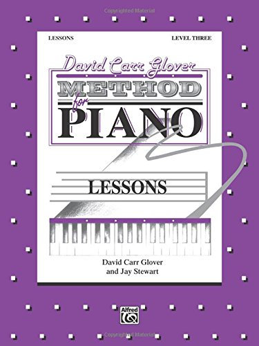 3 Lesson Book Piano Level (David Carr Glover Method for Piano Lessons: Level 3)
