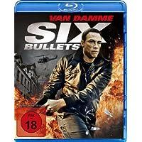 Six Bullets - Uncut