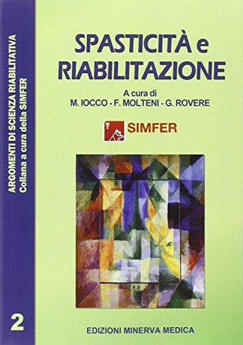 Spasticit e riabilitazione: Secondo volume