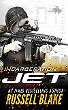 JET - Incarceration: (Volume 10) (English Edition)
