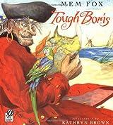 [ [ [ Tough Boris[ TOUGH BORIS ] By Fox, Mem ( Author )Sep-01-1998 Paperback