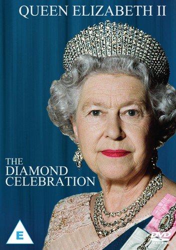 Her Majesty Queen Elizabeth II - The Diamond Celebration [DVD] 2012 [Edizione: Regno Unito]