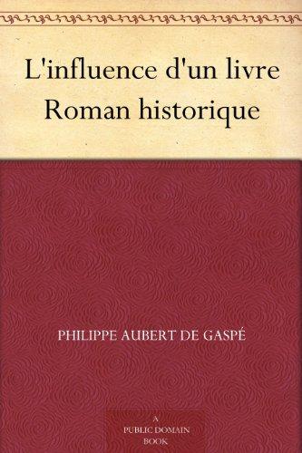 L Influence D Un Livre Roman Historique Ebook Philippe