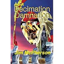 Decimation Damnation: Wilderwitch's Babies 1