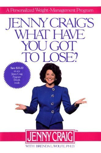 jenny-craigs-what-have-you-got-to-lose-a-personalized-weight-management-program-by-craig-jenny-wolfe