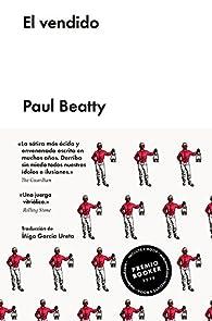 El vendido par PAUL BEATTY