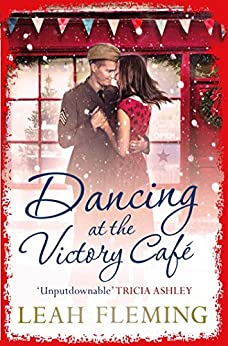 Dancing at the Victory Cafe by [Fleming, Leah]