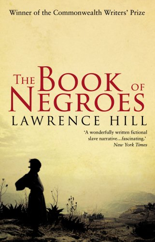 The Book of Negroes por Lawrence Hill