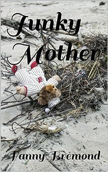 Junky Mother par [Brémond, Fanny]