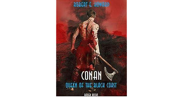 Queen Of The Black Coast Ebook By Robert e Howard