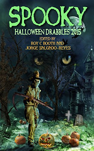 Spooky Halloween Drabbles 2015 (English Edition)