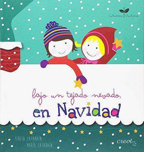 Bajo un tejado nevado, en Navidad (Colección Violeta)