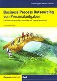 Business Process Outsourcing von Personalaufgaben: Präzise auswählen und flexibel einsetzen