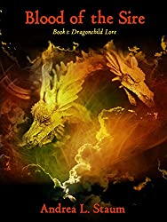 Blood of the Sire (Dragonchild Lore Book 1)