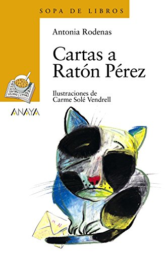 Cartas a Ratón Pérez (Literatura Infantil (6-11 Años) - Sopa De Libros)