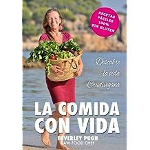 La comida con vida (Spanish Edition)
