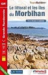 Le littoral et les �les du Morbihan -...