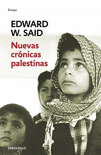 Nuevas crónicas palestinas: El fin del proceso de paz (1995-2002) (ENSAYO-CRÓNICA)