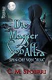 Die Magier von Altra: Spin-Off der Alia-Reihe