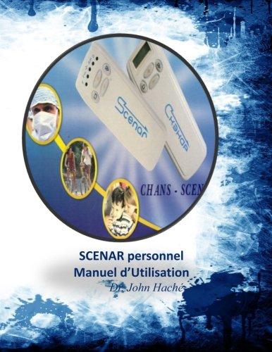SCENAR Personnel: Manuel D'Utilisation par Dr. John A. Hache DNM