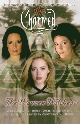 By Laura J. Burns, Micol Ostow, Greg Elliot, Paul Ruditis, Eric The Warren Witches (Charmed) (2005) Paperback