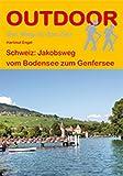 Schweiz: Jakobsweg vom Bodensee zum Genfersee (OutdoorHandbuch)