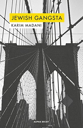 JEWISH GANGSTA (ALPHA DECAY) por Karim Madani