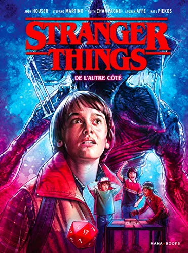 Stranger Things T01 (01) par  Jody Houser, Stefano Martino, Keith Champagne, Lauren Affe