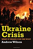 Ukraine Crisis: What it Means for the West
